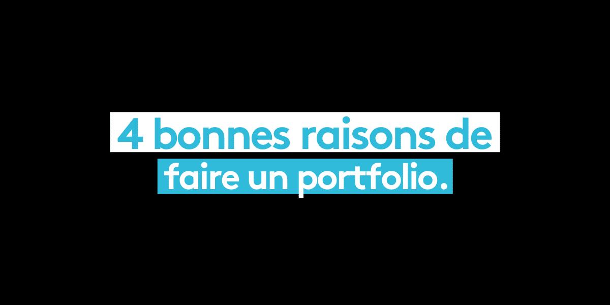 4 bonnes raison de faire un portfolio
