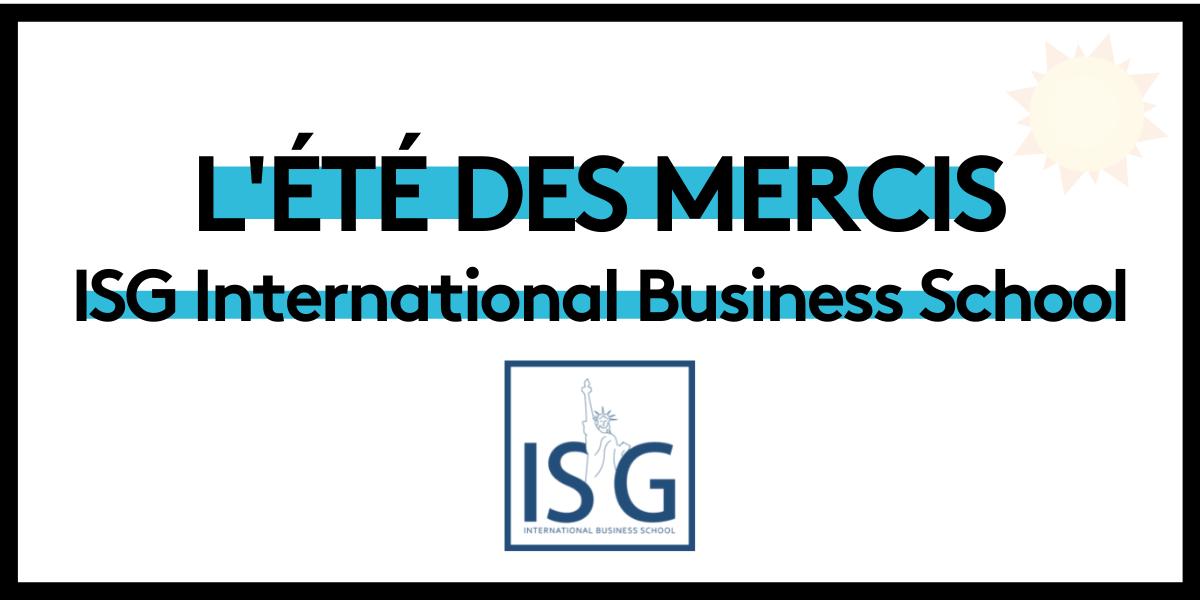 L'été des mercis : ISG International Business School