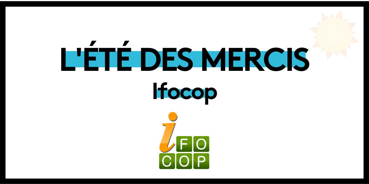 You are currently viewing L'été des mercis : IFOCOP